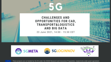5G: challenges and opportunities for CAD, transport & logistics and big data