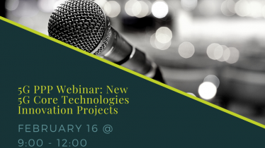 5G PPP Webinar: New 5G Core Technologies Innovation Projects