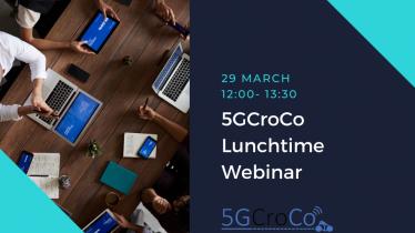 5GCroCo Lunchtime Webinar