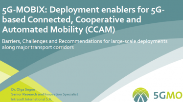 5G -MOBIX: Deployment enablers for 5G based Connected, Cooperative and Automated Mobility (CCAM)
